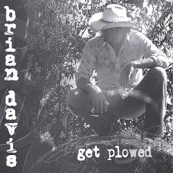 Davis, Brian - Get Plowed CD Cover Art