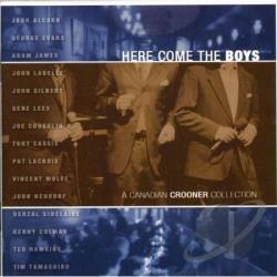 Here Come the Boys: A Canadian Crooner Collection CD Cover Art