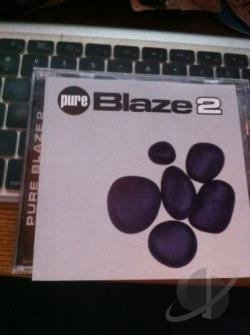 Blaze - Blaze Vol. 2 - Pure Blaze CD Cover Art