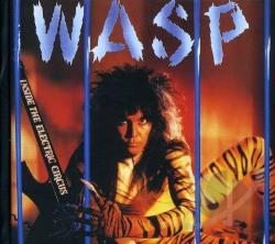 W.A.S.P. - Inside the Electric Circus CD Cover Art