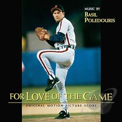 Poledouris, Basil - For Love of the Game CD Cover Art