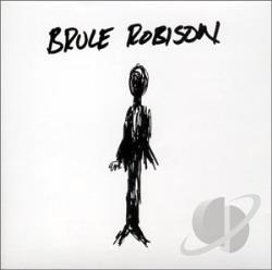 Robison, Bruce - Bruce Robison CD Cover Art