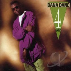 Dane, Dana - Dana Dane 4 Ever CD Cover Art