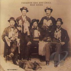 Mad River - Paradise Bar And Grill CD Cover Art