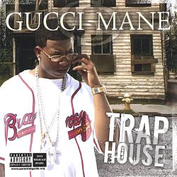 Gucci Mane - Trap House CD Cover Art