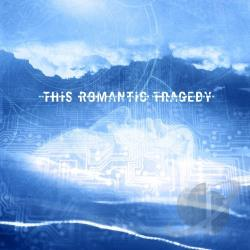 This Romantic Tragedy - Trust in Fear CD Cover Art