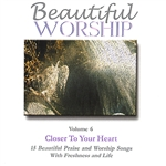 London Fox Singers - Beautiful Worship, Vol. 6 - Closer To Your Heart DB Cover Art