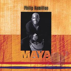 Hamilton, Philip - Maya CD Cover Art