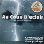 Naquin, Kevin & The Ossun Playboys - Au Coup d'Eclair (At the Strike of Lightning) CD Cover Art