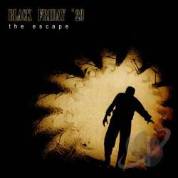 Black Friday 29 - Escape CD Cover Art