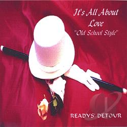 Readys' Detour - It's All About Love Old School Style CD Cover Art