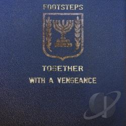 Footsteps - Together With A Vengeance CD Cover Art