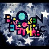 Zero The Antistar - Broken Electric Lullaby CD Cover Art