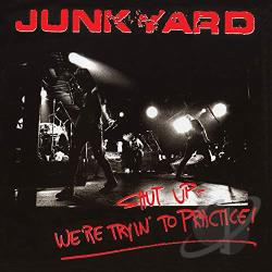 Junkyard - We're Trying To Practice CD Cover Art