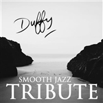 Smooth Jazz All Stars - Duffy Smooth Jazz Tribute CD Cover Art