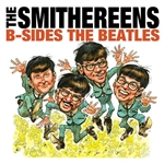 Smithereens - B-Sides the Beatles CD Cover Art