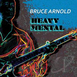 Arnold, Bruce - Heavy Mental CD Cover Art