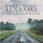 Sweet Home Alabama: Tribute to Lynyrd Skynyrd CD Cover Art