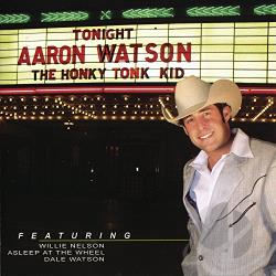 Watson, Aaron - Honky Tonk Kid CD Cover Art