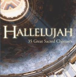 Hallelujah: 35 Great Sacred Choruses CD Cover Art