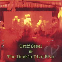 Steel, Griff & Duck & Dive Five - Album CD Cover Art