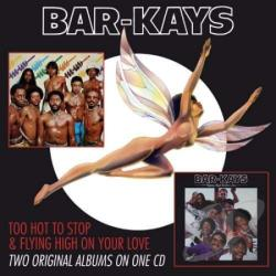 Bar-Kays - Too Hot to Stop/Flying High on Your Love CD Cover Art