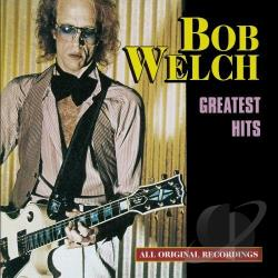 Welch, Bob - Greatest Hits CD Cover Art