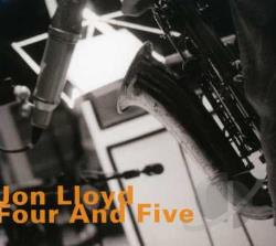 Lloyd, Jon - Four And Five CD Cover Art