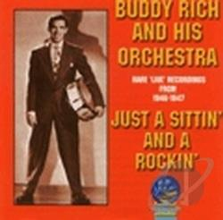 Rich, Buddy & His Orchestra - Just a Sittin' and A Rockin' CD Cover Art