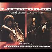Fain, Tim / Sutter, Wendy - Lifeforce: The Music of Joel Harrison CD Cover Art