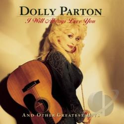 Parton, Dolly - I Will Always Love You & Other Greatest Hits CD Cover Art