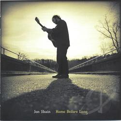 Shain, Jon - Home Before Long CD Cover Art