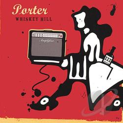 Porter - Whiskey Hill CD Cover Art