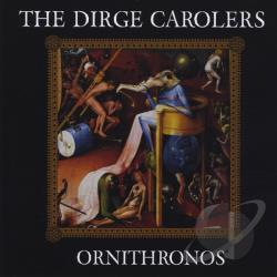 Carolers, Dirge - Ornithronos CD Cover Art