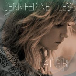 Jennifer Nettles - That Girl CD Cover Art