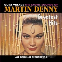 Denny, Martin - Greatest Hits CD Cover Art