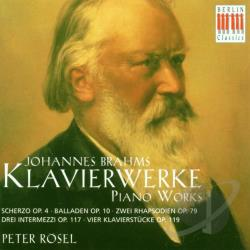 Peter Rosel (Piano) - Brahms: Klavierwerke / Peter R�sel CD Cover Art