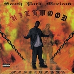 South Park Mexican - Hillwood CD Cover Art