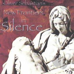 Oliver Sebastian - New Frontiers in Silence CD Cover Art