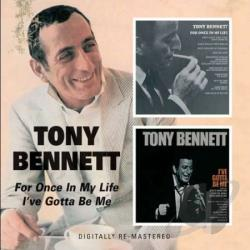 Bennett, Tony - For Once in My Life/I've Gotta Be Me CD Cover Art