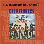 Los Jilgueros Del Arroyo - El Corrido Del Carro Amarillo CD Cover Art