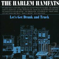 Harlem Hamfats - Let's Get Drunk and Truck CD Cover Art
