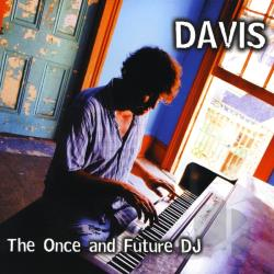 Davis - Once & Future DJ CD Cover Art