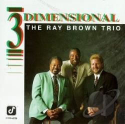 Brown, Ray Trio - Three Dimensional CD Cover Art