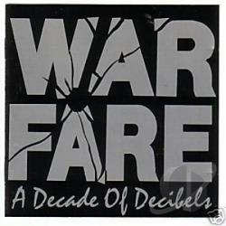 Warfare - Decade Of Decibels CD Cover Art