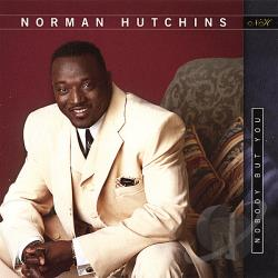 Hutchins, Norman - Nobody But You CD Cover Art