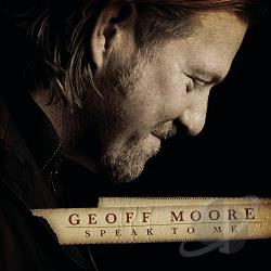 Moore, Geoff - Speak to Me CD Cover Art