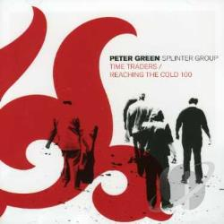 Green, Peter - Time Traders/Reaching The Cold 100 CD Cover Art
