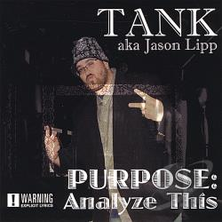Tank - Purpose- Analyze This CD Cover Art