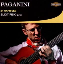 Fisk, Eliot - Paganini: 24 Caprices CD Cover Art